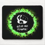 Déme el poder - verde tapetes de raton