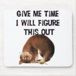 Déme el tiempo - gatito al revés Mousepad Alfombrillas De Ratón