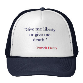 Déme la libertad o déme la muerte Patrick Henry Gorros