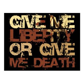 Déme la libertad o déme la muerte postales