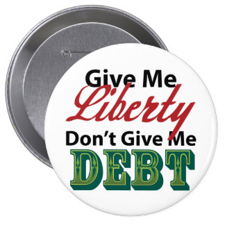Déme que la libertad no me da deuda pins