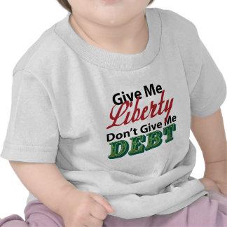 Déme que la libertad no me da deuda camisetas