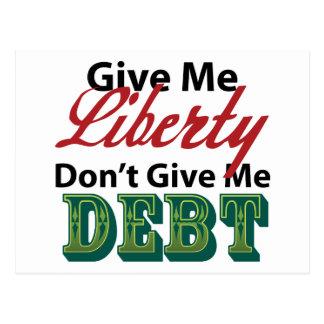Déme que la libertad no me da deuda tarjeta postal