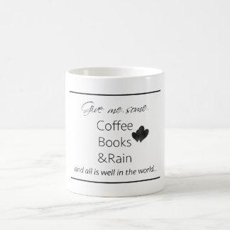 Déme un poco de café, libros y llueva todos está taza clásica