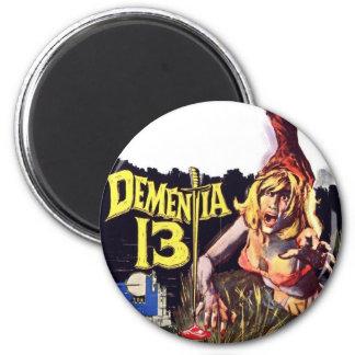 Dementia 13 Magnet Magnets