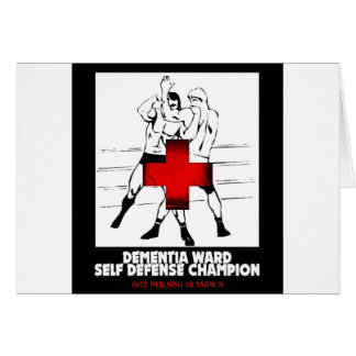 Dementia Ward Self Defense Champion Card