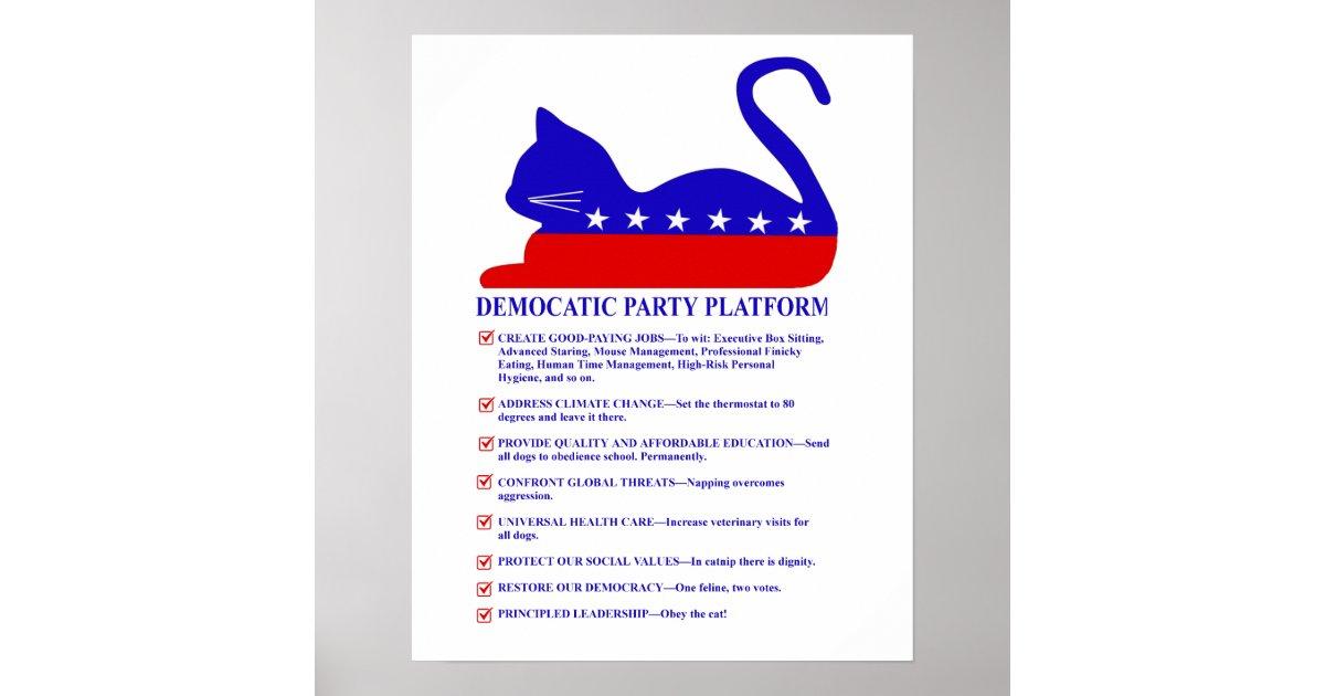Democatic Party Platform Funny Political Cat Poster ...