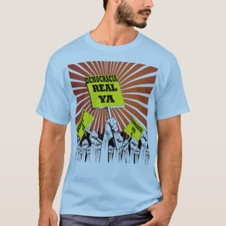 Democracia Real Ya tshirt
