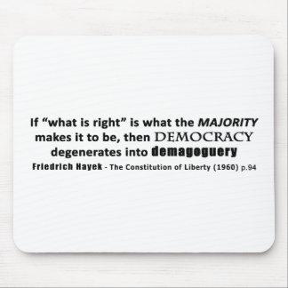 Democracia y demagogia de la cita de Friedrich Alfombrilla De Ratones