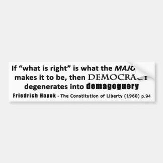 Democracia y demagogia de la cita de Friedrich Pegatina Para Auto