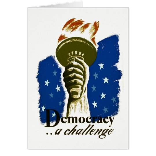Democracy .. A Challenge - WPA Poster - Card
