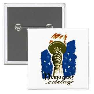Democracy .. A Challenge - WPA Poster - Pinback Button