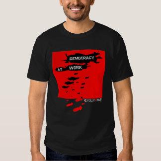 Democracy At Work Shirt