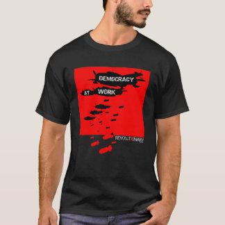 Democracy At Work T-Shirt