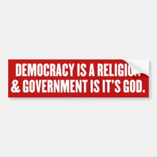 Democracy is a Religion Bumper Sticker Car Bumper Sticker