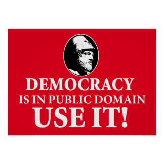 Democracy is PD, Use It Poster