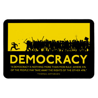 Democracy Jefferson Quote Premium Magnet