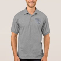 Democracy must be something more than two wolve... polo shirt