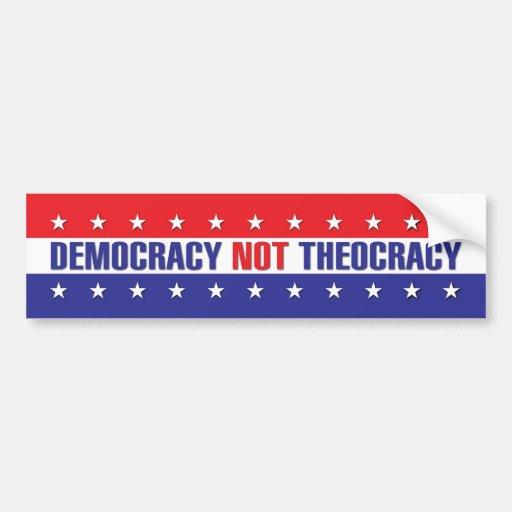 Democracy not Theocracy Car Bumper Sticker