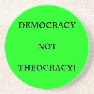 DEMOCRACY not THEOCRACY! Sandstone Coaster