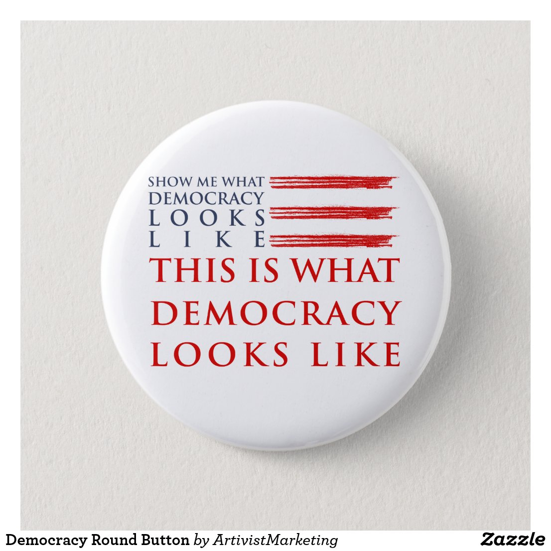Democracy Round Button