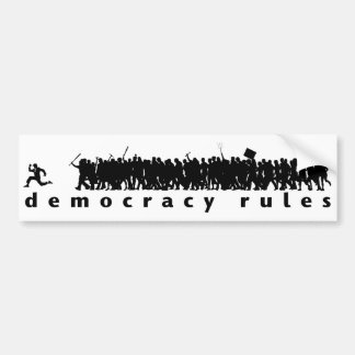 Democracy Rules Bumper Sticker