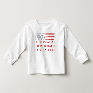 Democracy Toddler Long Sleeve T-Shirt