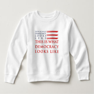 Democracy Toddler Sweatshirt