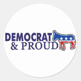 Democrat and Proud Classic Round Sticker