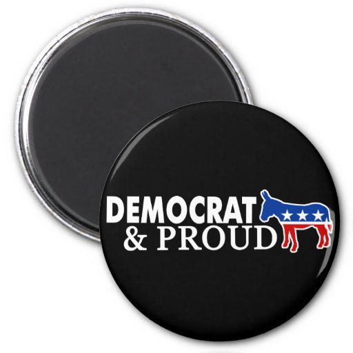 Democrat and Proud Magnets