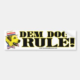 Democrat Dogs Rule  Bumper Sticker