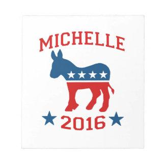 DEMOCRAT MICHELLE 2016.png Scratch Pads