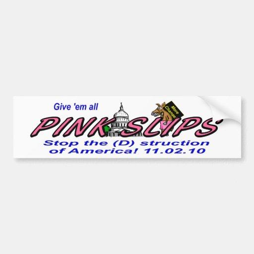 Democrat Pink Slips Car Bumper Sticker