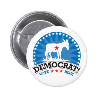 Democrat! Vote Blue! Pinback Button