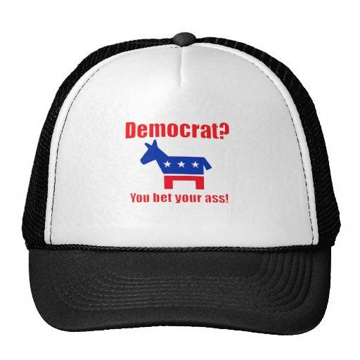 Democrat . . . You Bet Your Ass! Mesh Hats