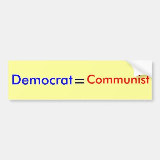 Demócrata, =, comunista etiqueta de parachoque
