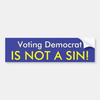 Demócrata de votación no es un pecado pegatina para auto