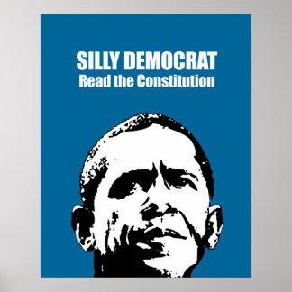 Demócrata tonto, leyó la constitución póster