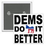 Demócratas lo hacen pin cuadrada 5 cm