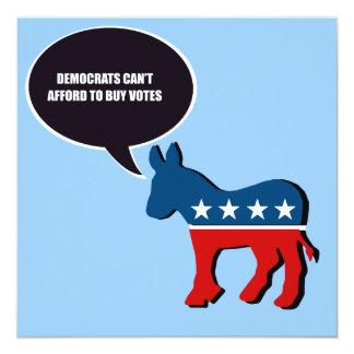 """Demócratas no pueden permitirse comprar votos invitación 5.25"""" x 5.25"""""""