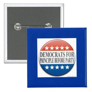 Demócratas para el principio ante fiesta pin cuadrada 5 cm