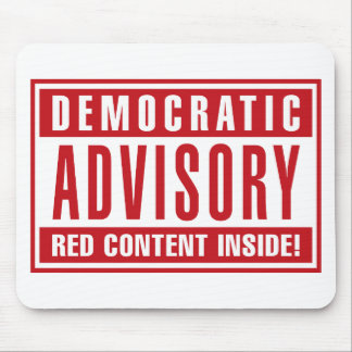 Democratic Advisory Red Content Inside - Red Mouse Pad
