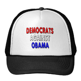 Democrats against Obama Trucker Hat