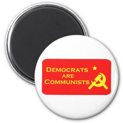 DEMORATS  ARE COMMIES