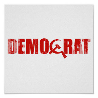 Democrats are Communist Faded.png Poster