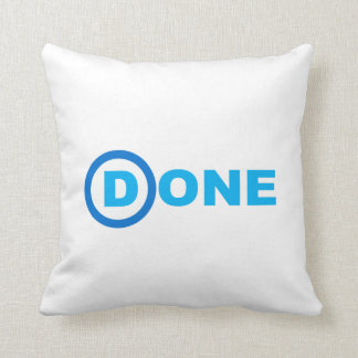 DEMOCRATS ARE DONE.png Pillow