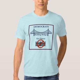 Democrats Bridges not Fences T Shirt