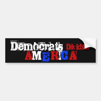 Democrats, Divided, A, M, E, R, I, C, A Bumper Sticker