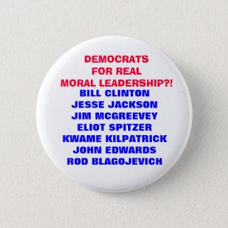 DEMOCRATS FOR  MORAL LEADERSHIP??? BUTTON
