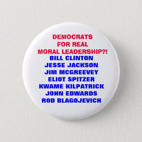 DEMOCRATS FOR  MORAL LEADERSHIP??? BUTTON